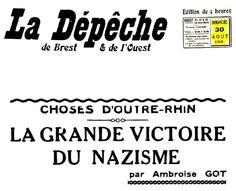 """Un journal français / breton, """"La Dépêche"""" en 1936 publie un article élogieux sur les bienfaits du nazisme. Ce sont ces informations qui étaient à la disposition du public en ces années d'avant guerre."""