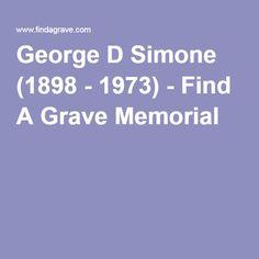 George D Simone (1898 - 1973) - Find A Grave Memorial