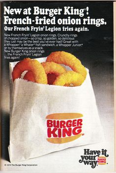 """Burger King Onion Rings You don't have them? Well, """"It's off to Burger King for onion rings! Retro Ads, Vintage Advertisements, Vintage Ads, Vintage Food, Retro Food, Vintage Stuff, Vintage Posters, Vintage Restaurant, Fast Food Restaurant"""