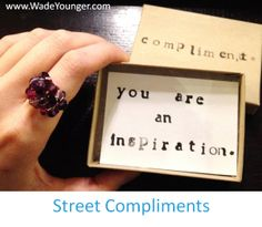 Street Compliments