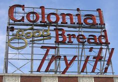 Des Moines; This sign is a part of my childhood... and bread... and Iowa State Fair rides...