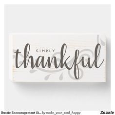 Shop Rustic Encouragement Simply Thankful Foliage Wooden Box Sign created by make_your_soul_happy. Wood Signs Home Decor, Rustic Signs, Wooden Signs, Home Quotes And Sayings, Funny Sayings, Window Signs, Cute Signs, Inspirational Signs, Fruit Of The Spirit