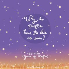 Do you remember these sad and heart-wrenching words of goodbye from sweet little Setsuko of Grave of the Fireflies?