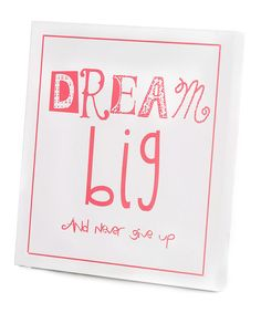 Take a look at this 'Dream Big' Wall Art on zulily today!