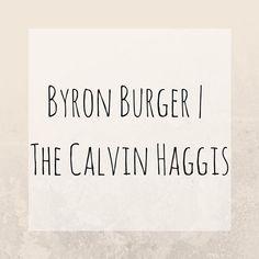 The @byronhamburgers #calvinhaggis is alllll over the blog today. Link in bio.