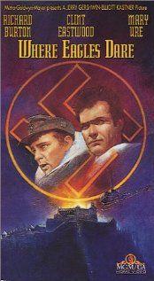 """Where Eagles Dare"" 1968 - Richard Burton, Clint Eastwood, Mary Ure - Actors - Brian G Hutton, Director"