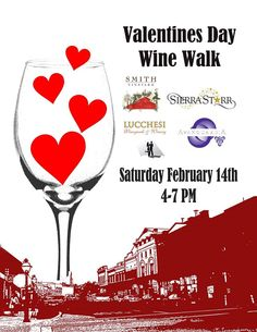 Valentine's Day Wine Walk, Smith Vineyards, Sierra Starr Vineyards, Avanguardia Wine and Lucchesi Vineyards downtown Grass Valley tasting rooms, Saturday, Feb 14th, 4-7pm