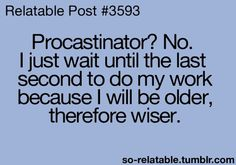 Procrastination Quotes Funny 115 Best Procrastination images | Funniest quotes, Funny stuff  Procrastination Quotes Funny