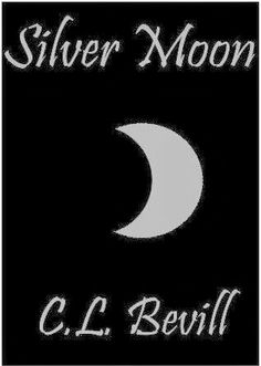 **** out of 5 (really liked it): ARCHIVE REVIEW -  Silver Moon (Moon Trilogy #3) by C. L. Bevill  (April)