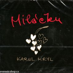 Řadové album zpěváka Karel Kryl - Miláčku na CD 2007 Album, Tableware, Dinnerware, Dishes, Place Settings, Card Book