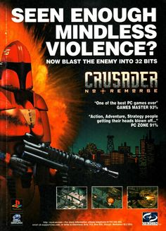 Crusader: No Remorse was originally developed by Origin Systems and published by Electronic Arts in 1995. Realtime Associates handled the console ports of the game. The game was followed by a sequel, Crusader: No Regret in 1996. A third game, Crusader: No Mercy was planned but cancelled. A PSP sequel was also pitched to EA, but overlooked. This particular advertisement originates from the UK.