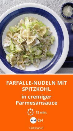 Farfalle-Nudeln mit Spitzkohl - in cremiger Parmesansauce - smarter - Kalorien: 654 Kcal - Zeit: 15 Min. | eatsmarter.de