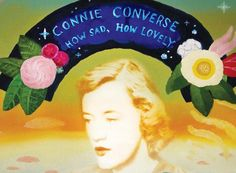 In 1960, Connie Converse gave up music for good. In 1974, she disappeared and nobody ever heard from her again. And in 2009, her first album debuted.
