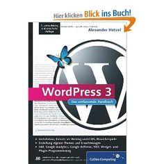 WordPress 3: Das umfassende Handbuch (Galileo Computing): Amazon.de: Alexander Hetzel: Bücher