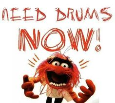Need Drums Now!  #Drums #Drummer So true. this is what i think like 24/7