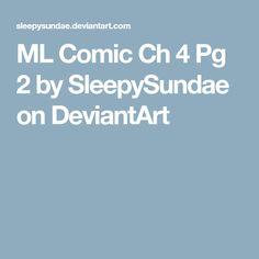ML Comic Ch 4 Pg 2 by SleepySundae on DeviantArt