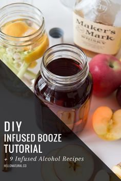 DIY Infused Booze Tutorial + 9 Infused Alcohol Recipes | HelloNatural.co