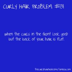 I would care more about the back of my hair if I could see it..