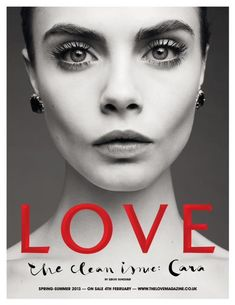 Cara Delevigne covers Love mag: http://styleite.com/vkhxm