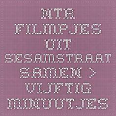 NTR - filmpjes uit Sesamstraat - Samen > Vijftig minuutjes
