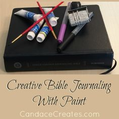 Creative Bible Journaling: Paint