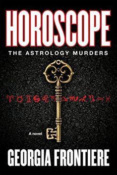 Horoscope: The Astrology Murders by Georgia Frontiere, http://www.amazon.com/dp/B00NZ96EBW/ref=cm_sw_r_pi_dp_J0hevb0TKH08Z