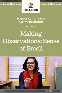 The teacher reviews all five senses before focusing on the sense of smell for this lesson. Students smell different scents and decide whether they think the smell is good or bad. They graph their observations and then share their results with others.