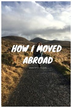 Click to find out everything about how I moved abroad !!!
