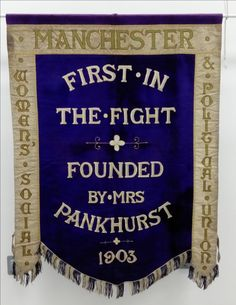 This banner is now back home in Manchester thanks to the Peoples History Museum and some lovely people who donated to it's crowd funding campaign. Read more about it here. http://www.phm.org.uk/news/phm-launches-campaign-to-bring-manchesters-suffragette-banner-home/