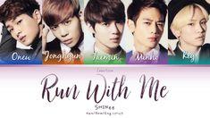 SHINee (샤이니) (シャイニー) Run With Me - Kan/Rom/Eng Lyrics (가사) (歌詞) Onew Jonghyun, Shinee, Meet U, Run With Me, Lyrics, Thankful, Running, Movie Posters, Keep Running