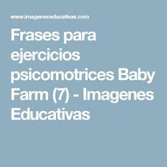 Frases para ejercicios psicomotrices Baby Farm (7) - Imagenes Educativas