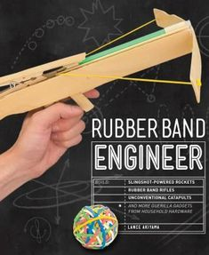 Read Book: Rubber Band Engineer, Build Slingshot Powered Rockets, Rubber Band Rifles, Unconventional Catapults, and More Guerrilla Gadgets from Household Hardware - Reading Free eBook / PDF / Book Vigan, Duct Tape Projects, Sewing Projects, Craft Projects, Paint Stirrers, Pop Stick, Crafts For Boys, Catapult, Guerrilla