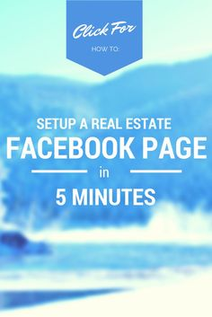 Still don't have a Facebook page? Here's a quick tutorial on how to set one up in under 5 minutes! There are a few pro tips inside that you'll want to read too! #RealEstateBuzz