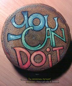 You Can Do It original typography inspiration on wood by relplus Pebble Painting, Pebble Art, Stone Painting, Painted Rocks Craft, Hand Painted Rocks, Painted Pebbles, One Word Inspiration, Typography Inspiration, Rock Painting Ideas Easy