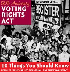 Article. By Emilye Crosby and Judy Richardson. 2015. Key points in the history of the 1965 Voting Rights Act missing from most textbooks.