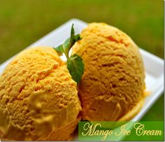 Home made Mango Ice Cream-A simple recipe   How to Make Mango Ice Cream at Home ~ Prema's Culinary   How to Cook ~ Cooking Recipes ~ Eggless Baking