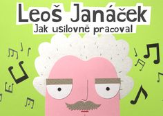 Pexeso a video s Leošem Janáčkem | leosjanacek.eu Grade 1, Leo, Family Guy, Fictional Characters, Lion