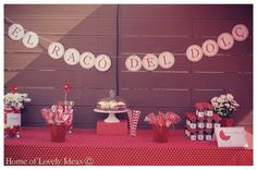 Home of Lovely Ideas: red and white candy buffet for a baptism party