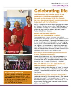 This month, find us in Lambeth Talk Magazine, page 17! Kim Connell is talking about Celebrating Age Festival 2016! Download September's issue here: http://love.lambeth.gov.uk/…/Lambeth-talk-September-16-web.… #CelebratingAge #charity #AgeUKLambeth