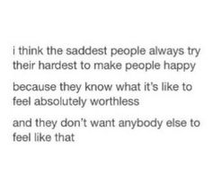 Not always sad but this is true