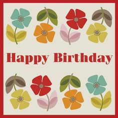 Birthday & Greeting Cards by Rex London. Innovative gifts and homeware in original, bright and fun designs. Birthday Cards, Happy Birthday, Retro Floral, Bastille, Poppies, Messages, Gifts, Vintage, Design