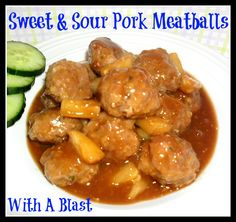 With A Blast: Sweet & Sour Pork Meatballs