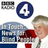 An excellent podcast from BBC about issues related to blindness and visual impairment. The host is himself blind. Interesting and informative.