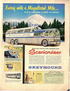 Greyhound Bus Scenicruiser (1954) Took many a trip on the old gray hound.