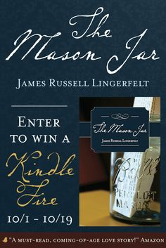 """Author James Russell Lingerfelt is celebrating the release of his debut novel, """"The Mason Jar,"""" by giving away a Kindle Fire! Click to enter and for more details!"""