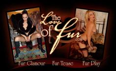 Join us to see top glamour and adult models posing and playing in fur coats just for you! View our videos and images online or download them for you own pleasure!
