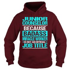 Awesome Tee For Junior Counselor T-Shirts, Hoodies. Get It Now ==> https://www.sunfrog.com/LifeStyle/Awesome-Tee-For-Junior-Counselor-97846343-Maroon-Hoodie.html?id=41382
