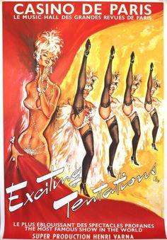 Casino de Paris Exciting Tentations - original vintage poster by Okley (Pierre Gilardeau) Vintage Advertising Posters, Vintage Travel Posters, Vintage Advertisements, Vintage Ads, 1960s Advertising, Paris Casino, Moulin Rouge Paris, Retro Poster, Burlesque