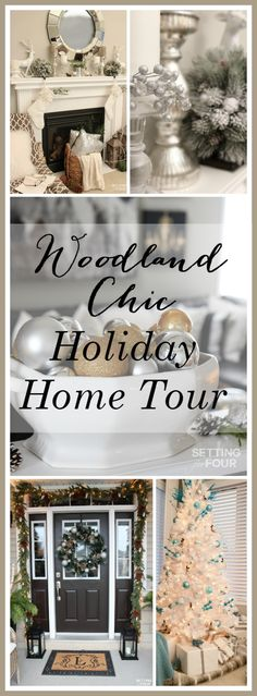 Welcome to my Woodland Chic Christmas home tour with Country Living Magazine! See my holiday home and get tons of decor ideas using glam, shimmer, metallics and shine mixed with lots of natural elements, woodland icons and neutrals! www.settingforfour.com