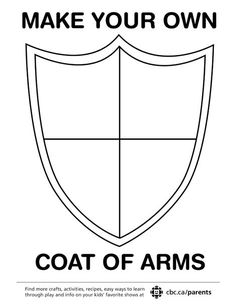 Your Own Coat Of Arms Kids can make their own coat of arms! Print a simple template and fill it with fun symbols.Kids can make their own coat of arms! Print a simple template and fill it with fun symbols. Medieval Crafts, Medieval Party, Camp Scout, Castle Crafts, Make Your Own, Make It Yourself, How To Make, Highland Games, Armor Of God